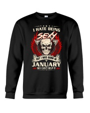 I HATE BEING SEXY - JANUARY Crewneck Sweatshirt thumbnail