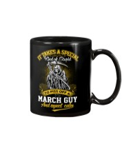 TO PISS OFF A - MARCH GUY Mug thumbnail