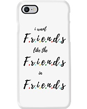 i want friends like the friends in friends Phone Case thumbnail