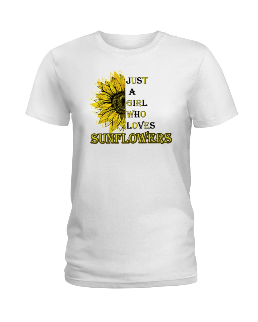 just a girl who loves sunflowers  Ladies T-Shirt