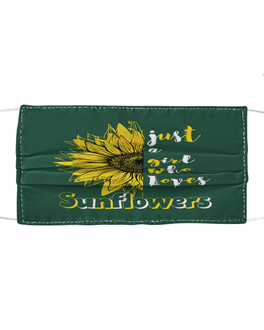 just a girl who loves sunflowers Cloth face mask