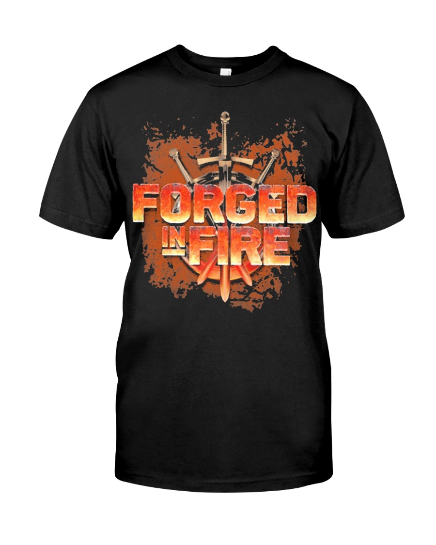 FORGED-IN-FIRE Classic T-Shirt