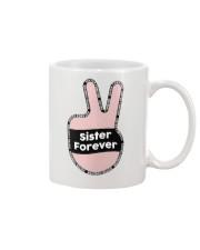 Sister Forever Mug front