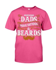 Awesome Dads Have Tattoos and Beards Father's Day Classic T-Shirt thumbnail