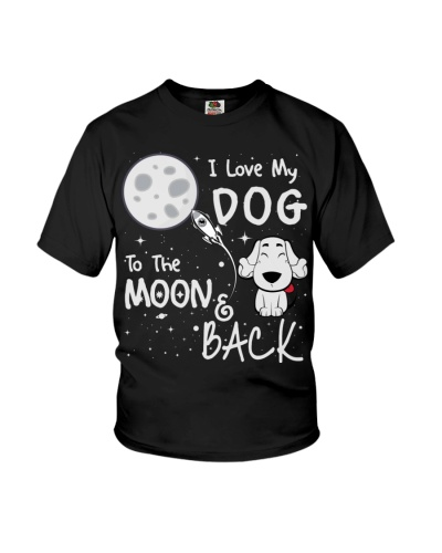i love my dog to the moon and back Tshirt