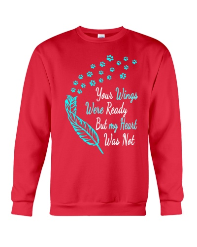 Your wings were ready but my heart was not Tshirt
