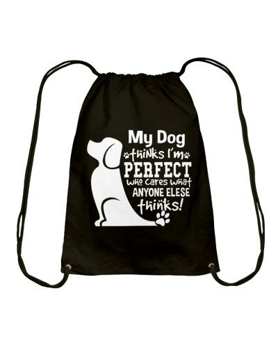 My Dog Thinks I'm Perfect