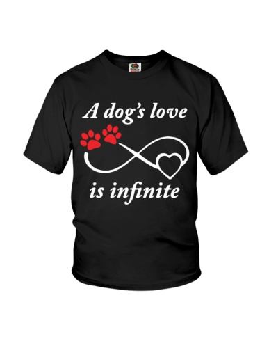 a dog's love is infinite Tshirt