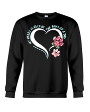 My Heart Is Held By The Paws Of A Dog Crewneck Sweatshirt front
