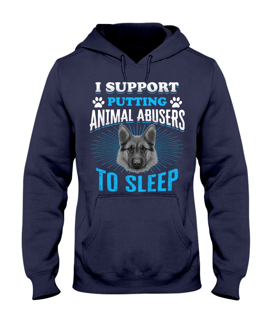I support putting animal abusers to sleep Hooded Sweatshirt