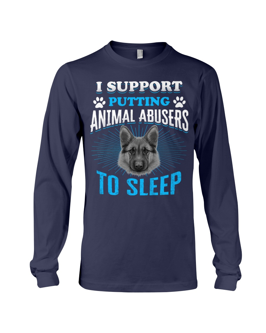 I support putting animal abusers to sleep Long Sleeve Tee