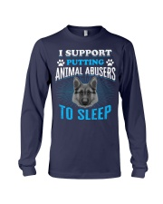 I support putting animal abusers to sleep Long Sleeve Tee thumbnail