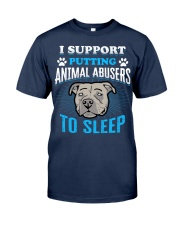 I support putting animal abusers to sleep Classic T-Shirt thumbnail