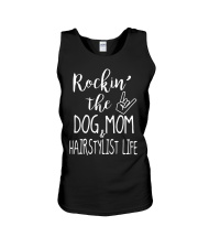 Rocking The Dog Mom and Hairstylist Life T-Shirt Unisex Tank thumbnail