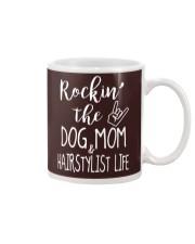 Rocking The Dog Mom and Hairstylist Life T-Shirt Mug thumbnail