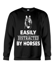 Easily Distracted By Horses Shirt Crewneck Sweatshirt front