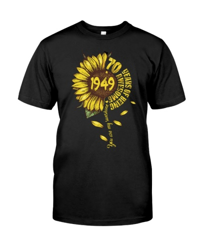 Sunflower 1949 70 Years Of Being Awesome T-shirt