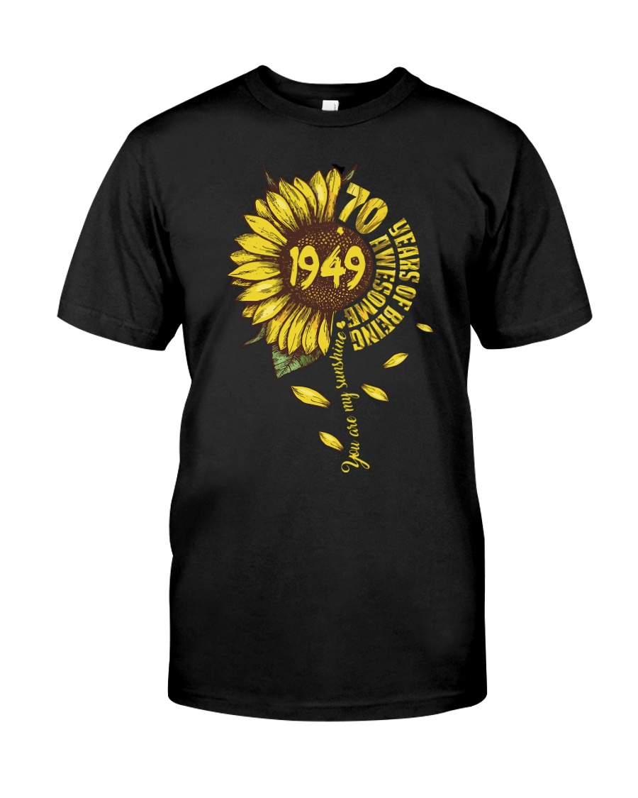 Sunflower 1949 70 Years Of Being Awesome T-shirt Classic T-Shirt