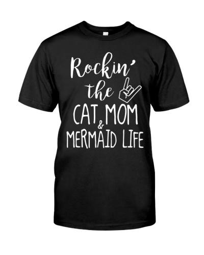 Rockin The Cat Mom and Mermaid Life T-shirt