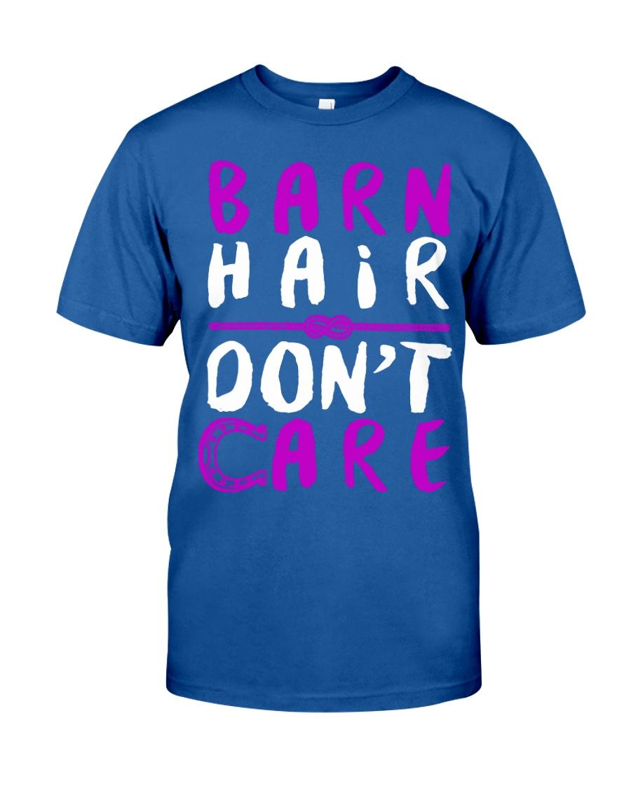 Barn Hair Don't Care Classic T-Shirt