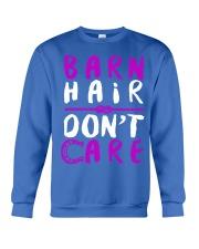Barn Hair Don't Care Crewneck Sweatshirt front