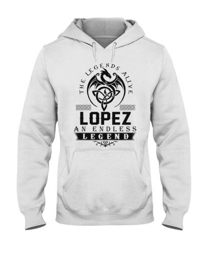 Lopez An Endless Legend Alive T-Shirts