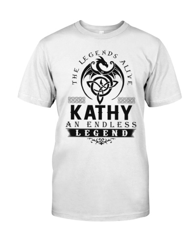 Kathy An Endless Legend Alive T-Shirts