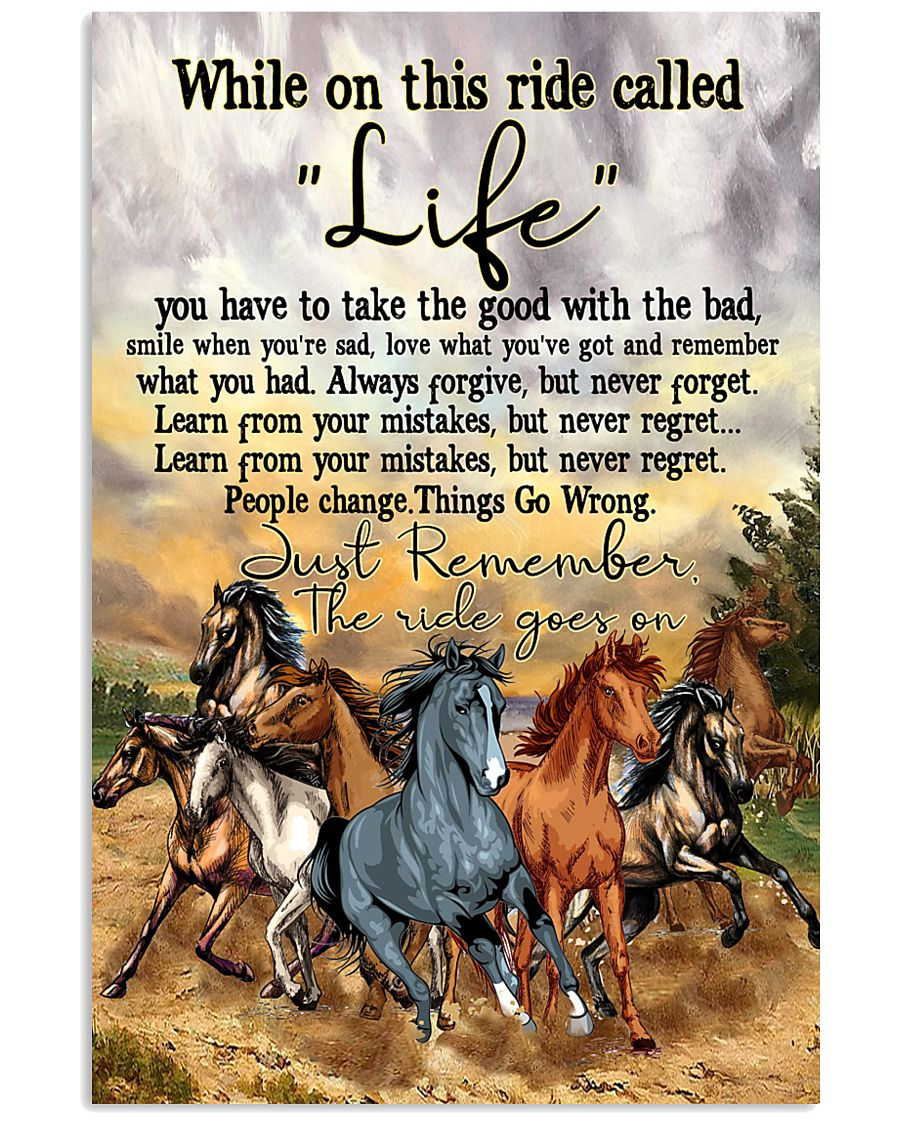 Horse While On This Ride Called Life  You Have To  11x17 Poster
