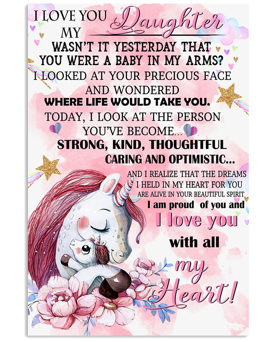 Unicorn I Love You To My Daughter My Wasn't It  16x24 Poster
