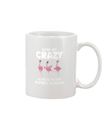 Flamingo We're Not Crazy