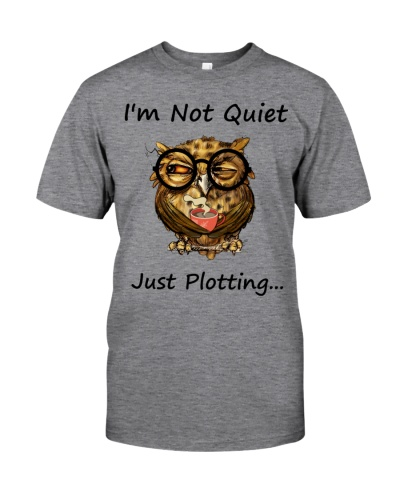 Owl I'm Not Quiet Just Plotting
