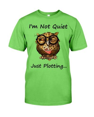 Owl I'm Not Quiet Just Plotting
