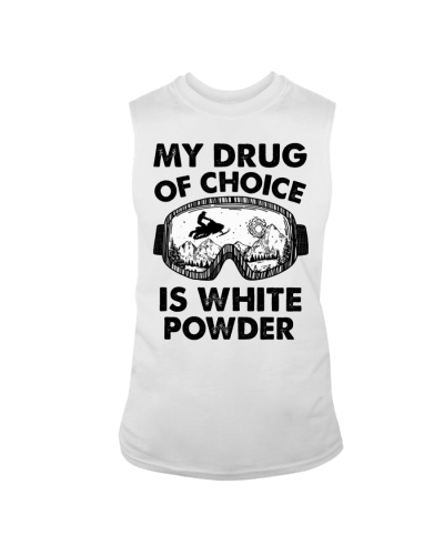 my drug of choice is white powder - snowmobile