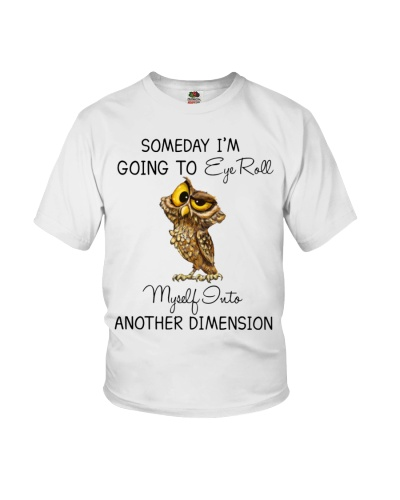 Owl Someday I'm Going To Eyes Roll