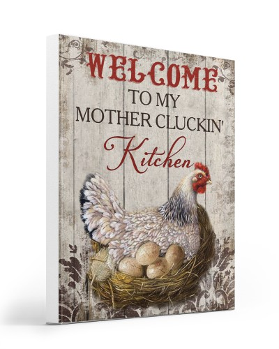 Chicken  Welcome To My Mother Cluckin