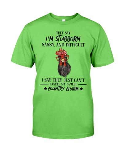 Chicken They Say I'm Stubborn