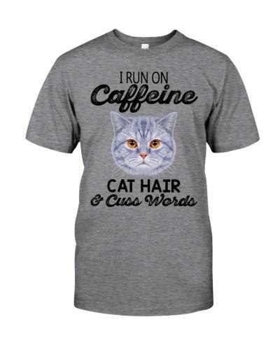 I  Run on  Caffeine  Cat  Hair And Cuss Words
