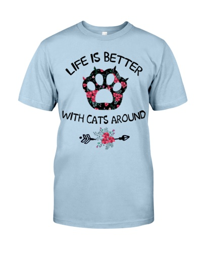 Cats Life Is Better With Cats Around