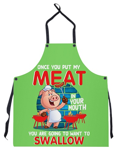 Pig Once you put my meat