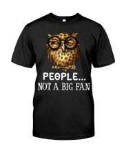 Owl People Not A Big Fan Classic T-Shirt front