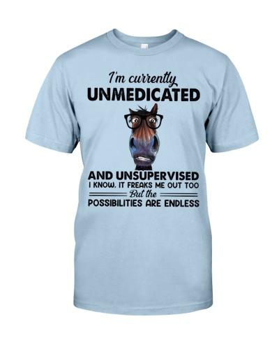 Horse I'm Currently Unmedicated