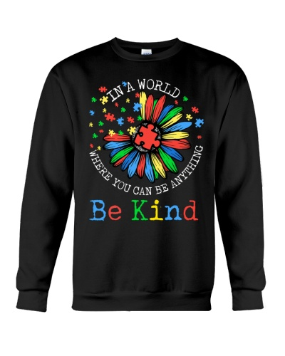 Autism In A World Where You Anything Be Kind