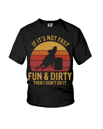 Horse If it's not fast fun dirty