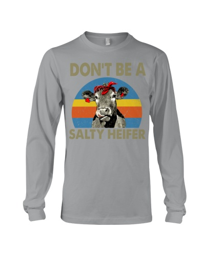 Don't Be A Salty Heifer Tee - Funny Cow