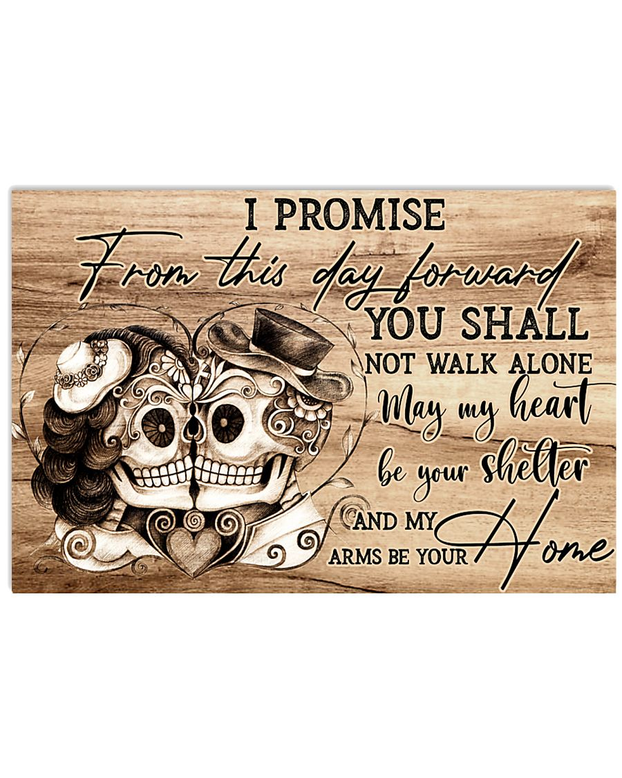 Skull I Promise From This Day  24x16 Poster
