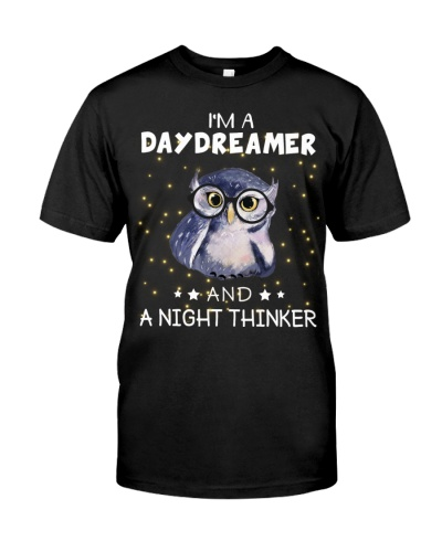 Owl I'm A Dreamer And A Nighthinker
