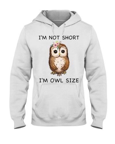 Owl I'm Not Short I'm Owl Size