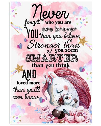 Unicorn Never forget who you are you are braver