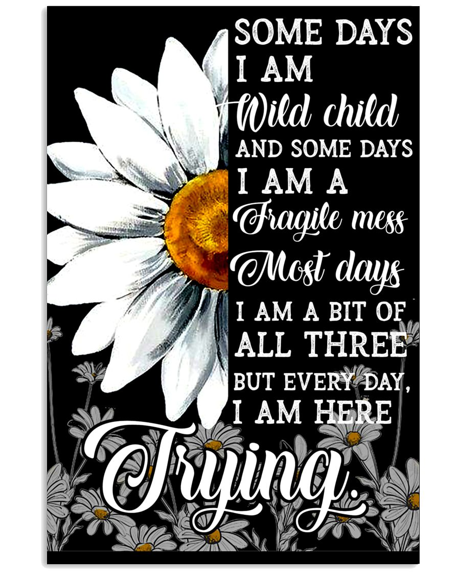 Hippie Somedays I Am Wild Child And Some Days 16x24 Poster