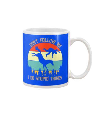 Horse Don't follow me